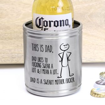Sweary Dad Profanity Gift Stainless Steel Engraved Stubby Holder